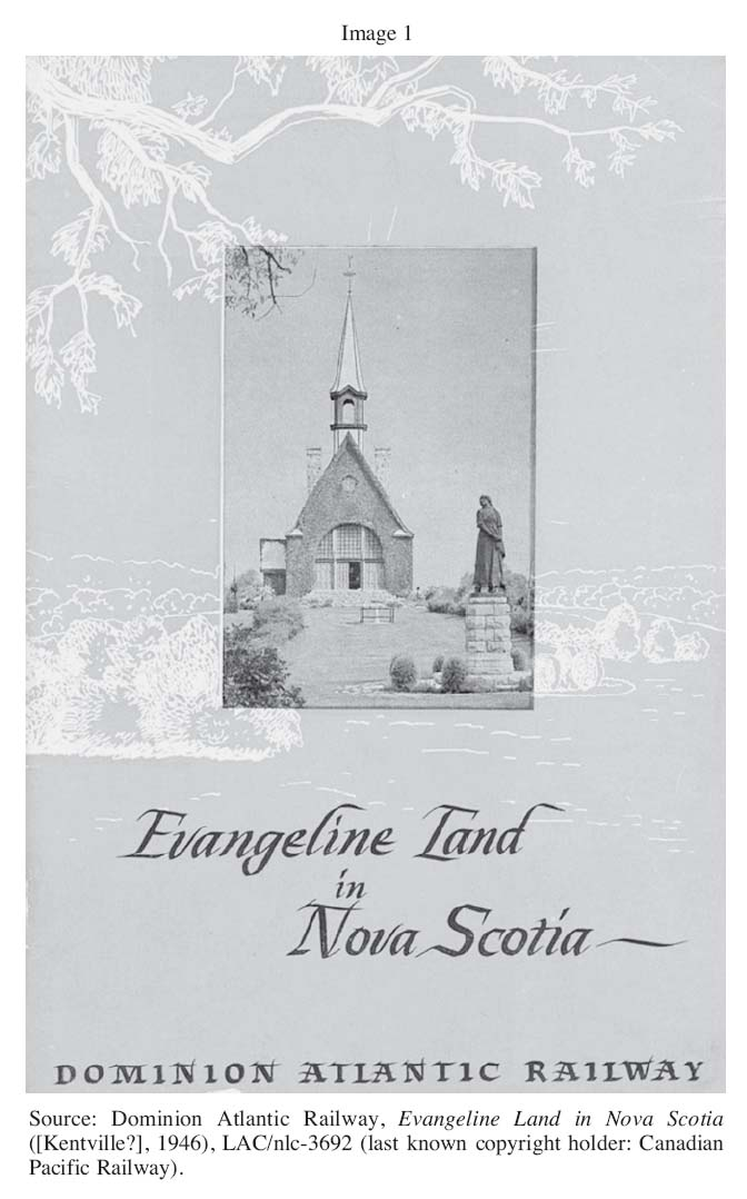 Railway Tourism In The Quot Land Of Evangeline Quot 1882 1946